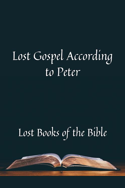 Lost Gospel According to Peter