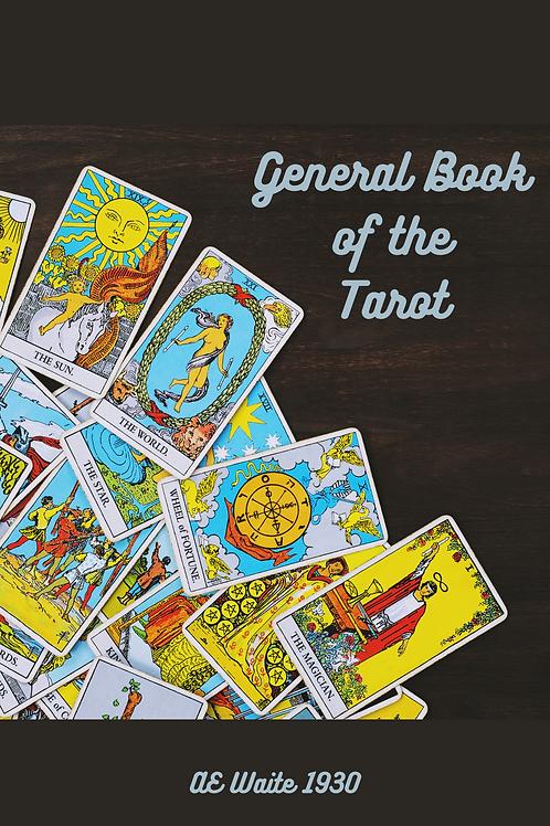 General Book of the Tarot - AE Waite 1930