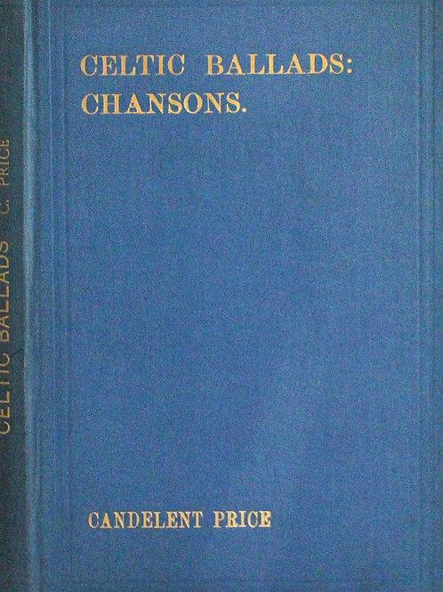 Celtic Ballads & Chansons - C Price 1912