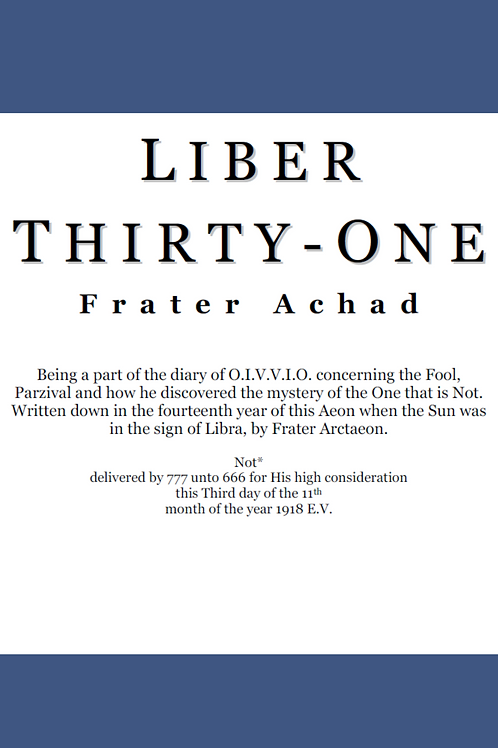 Liber Thirty One - Frater Achad