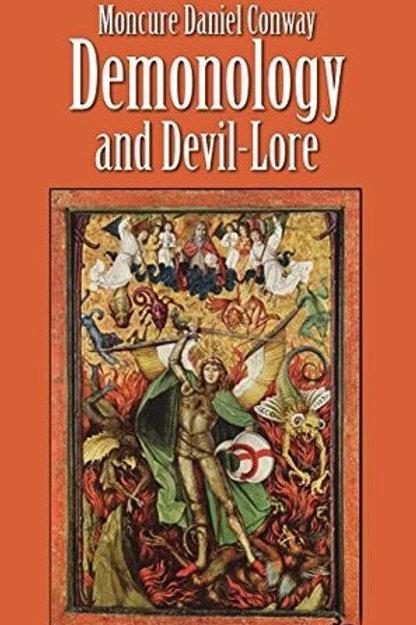 Demonology  Devil Lore Vol I & 2 - M D Conway