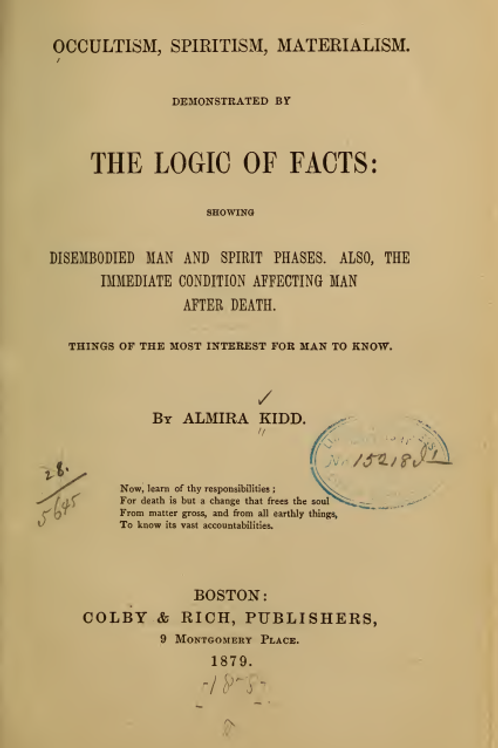 Occultism Spiritism Materialism Logic of Facts Almira Kidd 1879