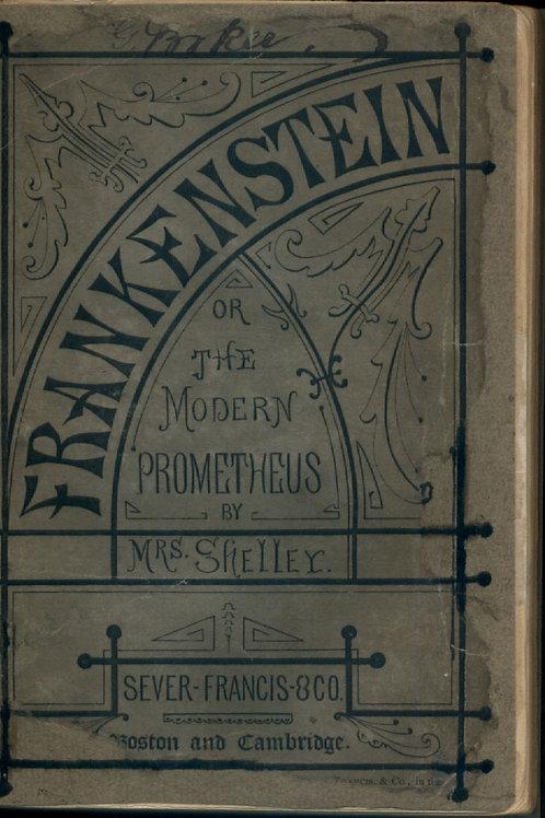 Frankenstein or the Modern Prometheus - M Shelley 1869