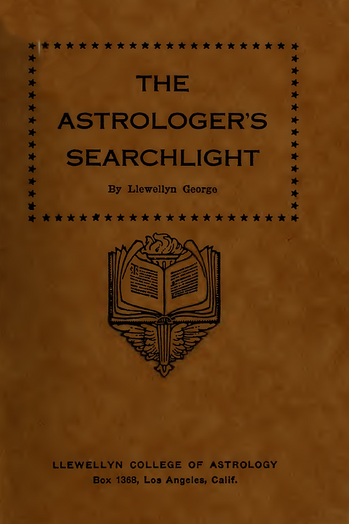 The Astrologer's Searchlight - L George 1922