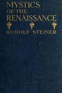 Mystics of the Renaissance - R Steiner
