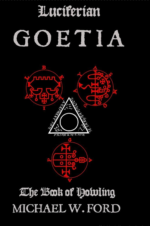Luciferian Goetia - The Book of Howling