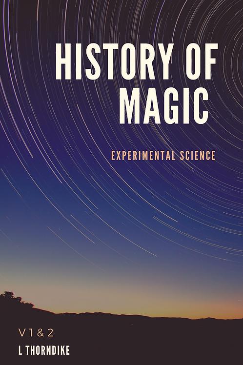 History of Magic - Experimental Science V 1 & 2 - L Thorndike