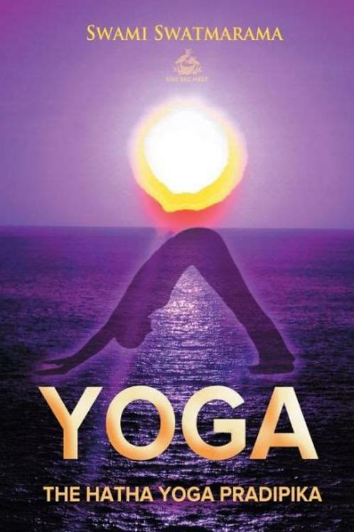 Hatha Yoga Pradipika - Swami Swatmarama