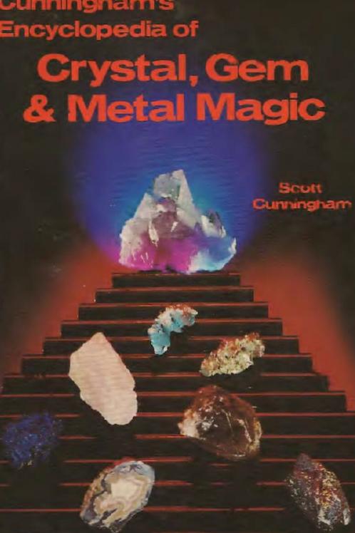 Encyclopedia of Crystal Gem and Metal Magic - Scott Cunningham