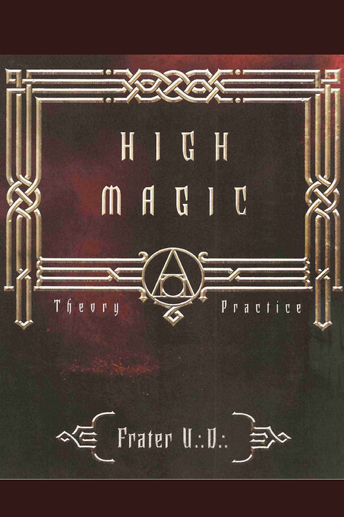 High Magick - Frater UD