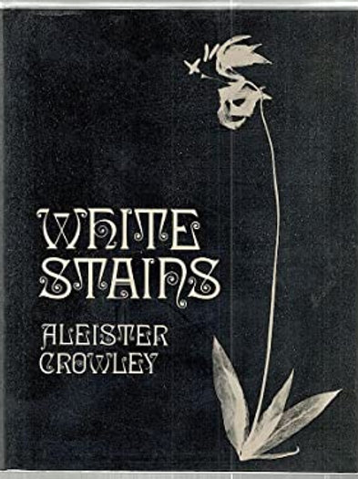 Aleister Crowley - White Stains