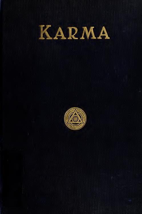 Karma -  A Novel - A P Sinnett 1911