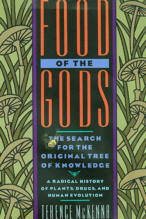 Food Of The Gods - Terence McKenna