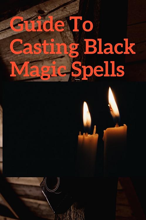 Guide To Casting Black Magic Spells