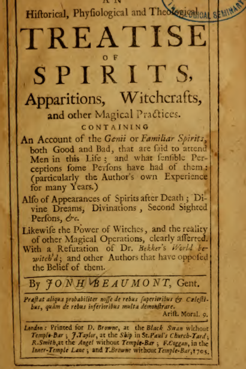 A Historical Physiological and Theological Treatise Of Spirits 1705
