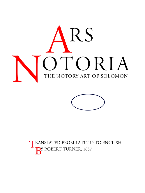 Ars Notoria - The Notory Art of Solomon 1656