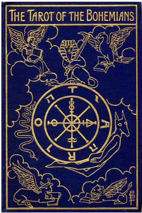 Absolute Key to Occult Science  The tarot of the Bohemians - Papus 1892