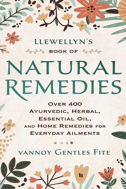 Llewellyns Book of Natural Remedies - Vannoy Gentles Fite