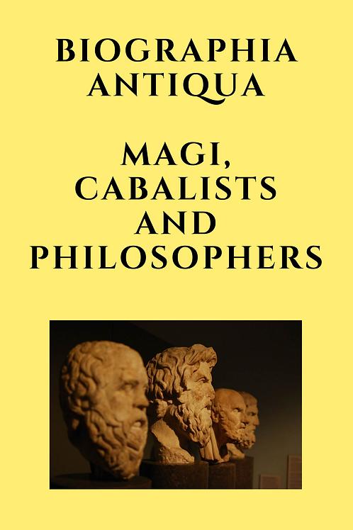 Biographia Antiqua - Magi, Cabalists and Philosophers