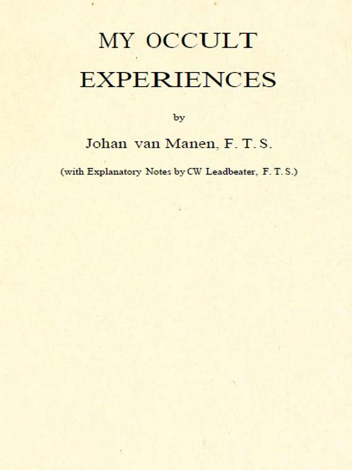 My Occult Experiences - J Van Manen 1913