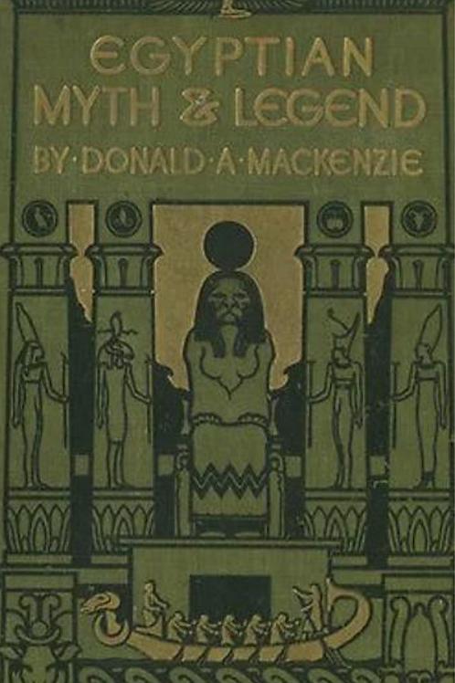 Egyptian Myth  Legend - D A Mackenzie 1913