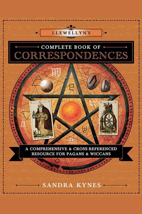 Llewellyns Complete Book of Correspondences - Sandra Kynes