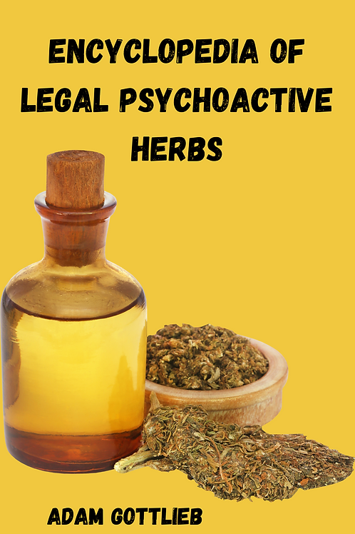 Encyclopedia of Legal Psychoactive Herbs - Adam Gottlieb