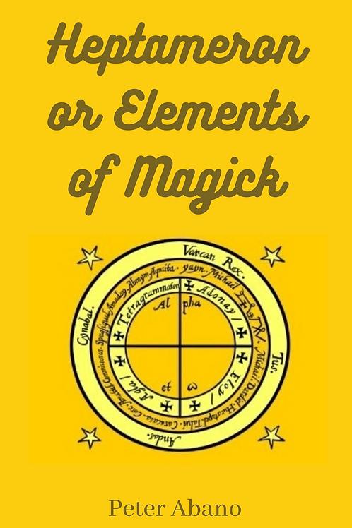 Heptameron or Elements of Magick Peter Abano