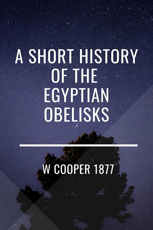 A Short History of the Egyptian Obelisks
