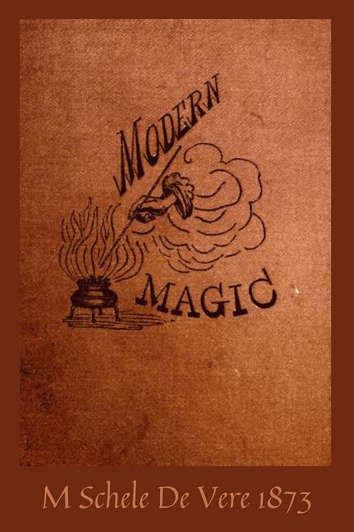 Modern Magic - M Schele De Vere 1873