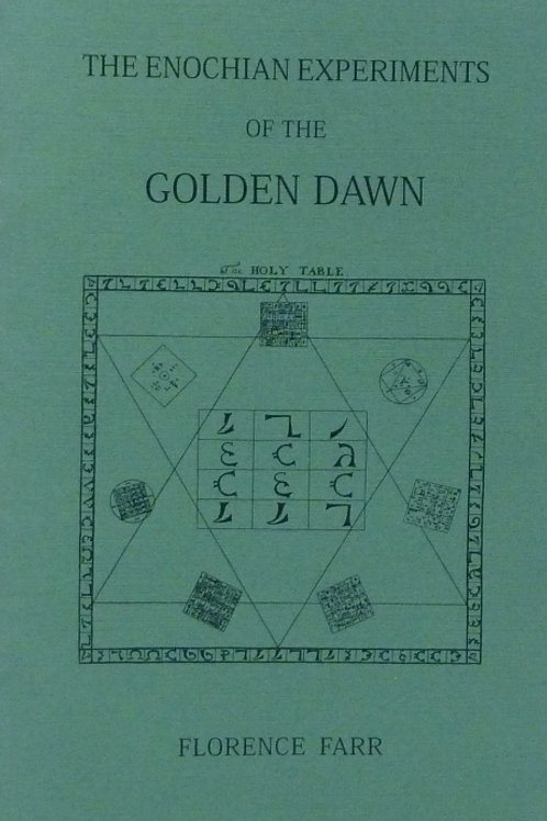 Farr - Enochian Experiments of the Golden Dawn