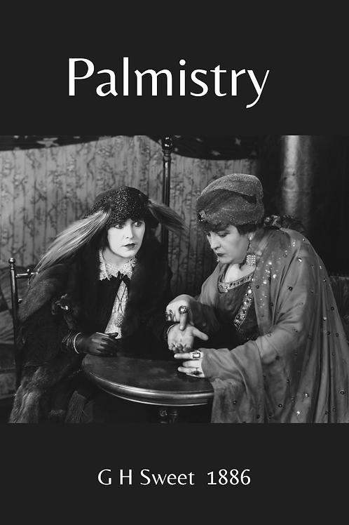 Palmistry - G H Sweet 1886