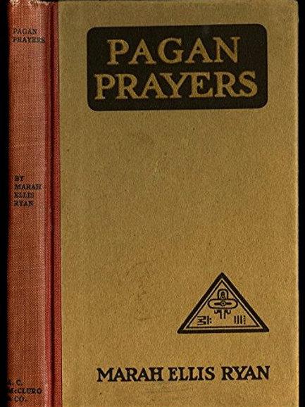 Pagan Prayers 1913