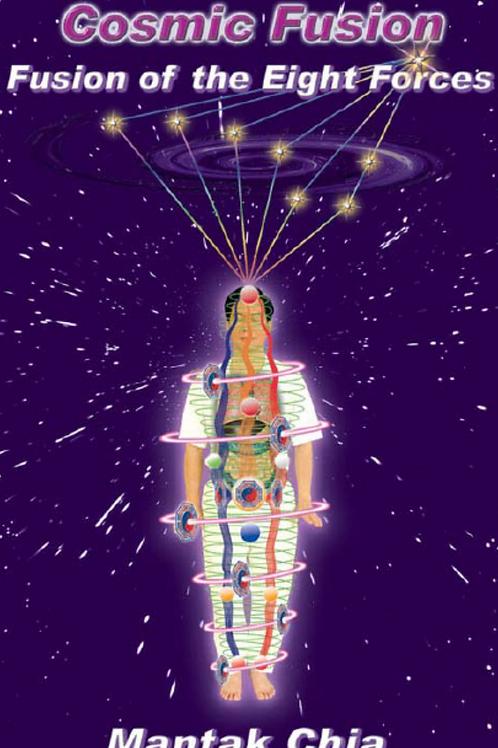 Cosmic Fusion - Mantak Chia