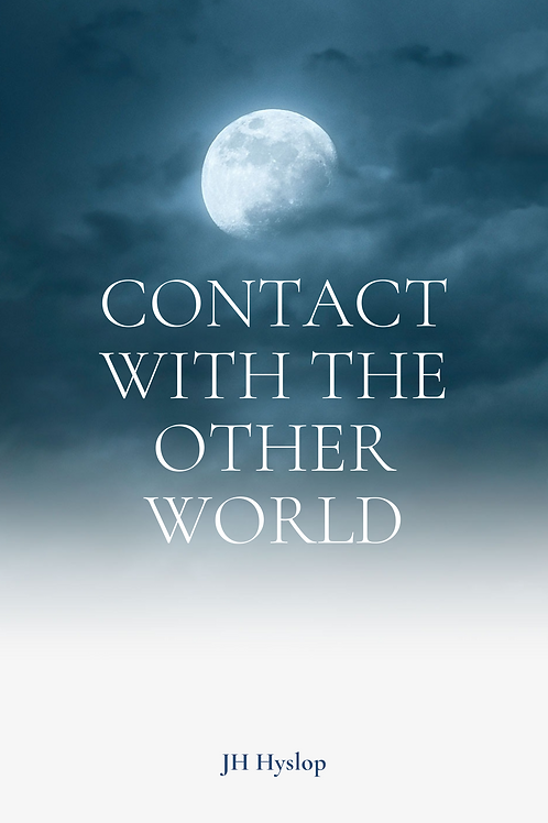 Contact With The Other World - J H Hyslop