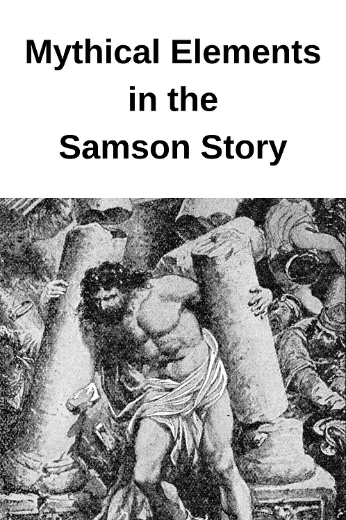 Mythical Elements in the Samson Story