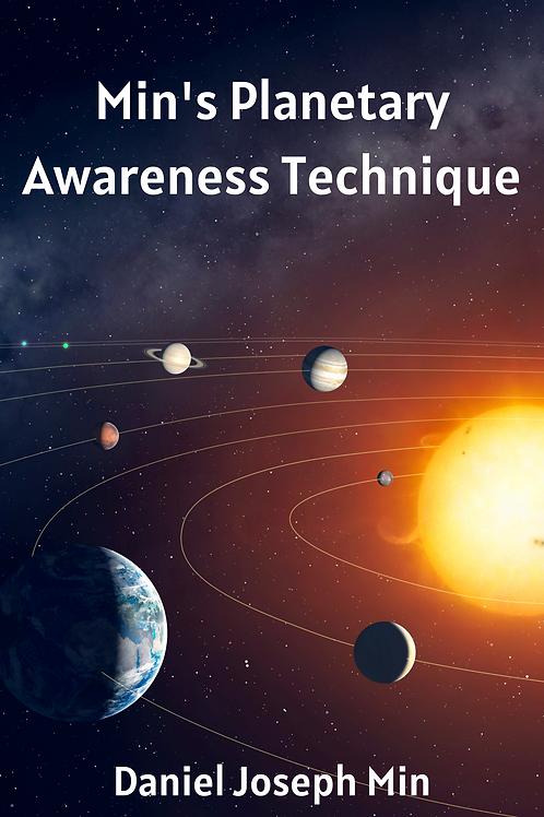 Min's Planetary Awareness Technique - Daniel Joseph Min