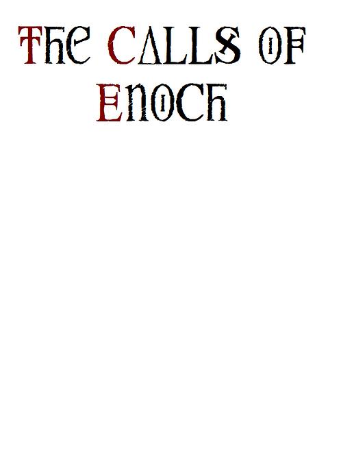 The Calls Of Enoch - J Dee c1550