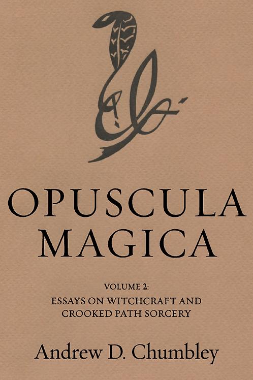 Opuscula Magica vol 2 - Andrew Chumbley