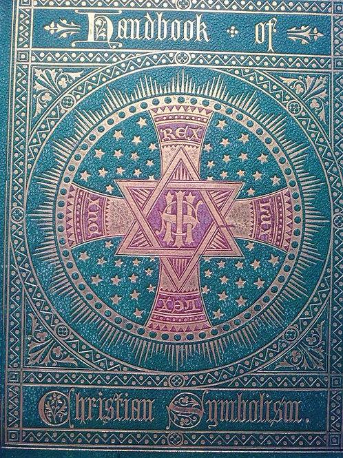 Handbook of Christian Symbolism Audsley