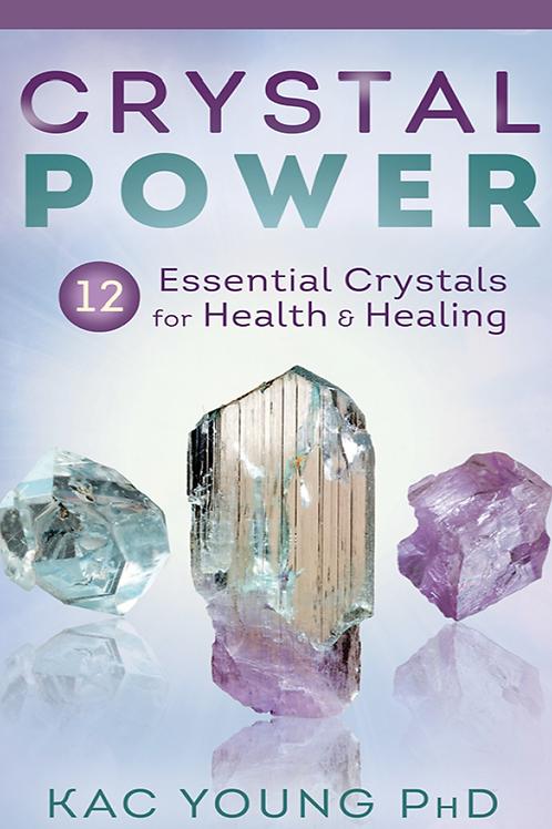 Crystal Power - Kac Young
