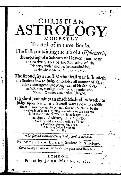 Christian Astrology Books 1 and 2 William Lilly 1659