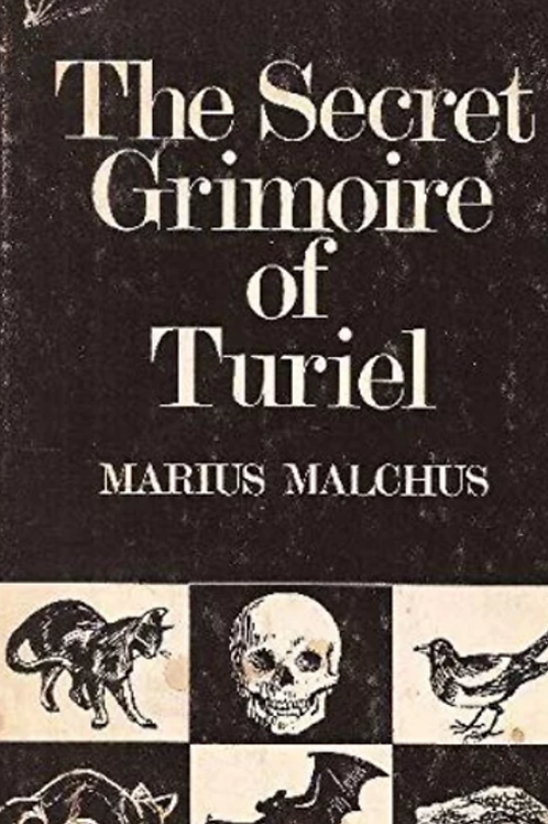 The Secret Grimoire of Turiel - Marius Malchus