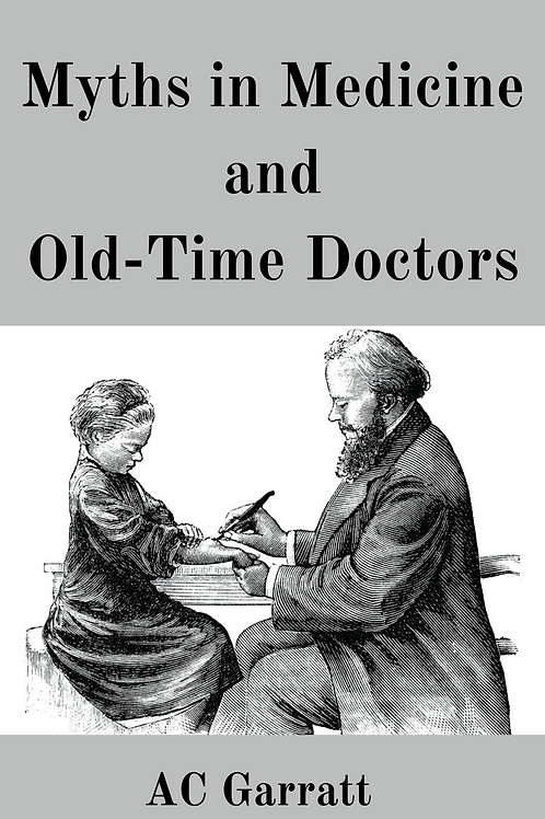 Myths in Medicine and Old-Time Doctors