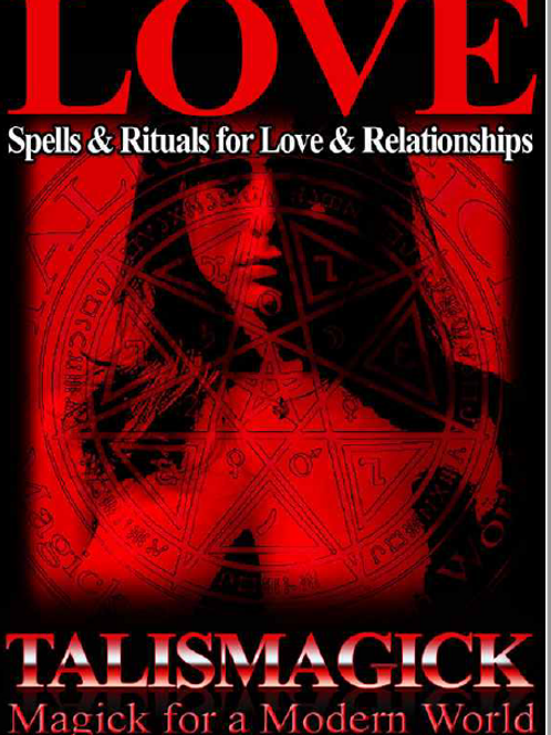 Love Spells and Rituals for Love and Relationships