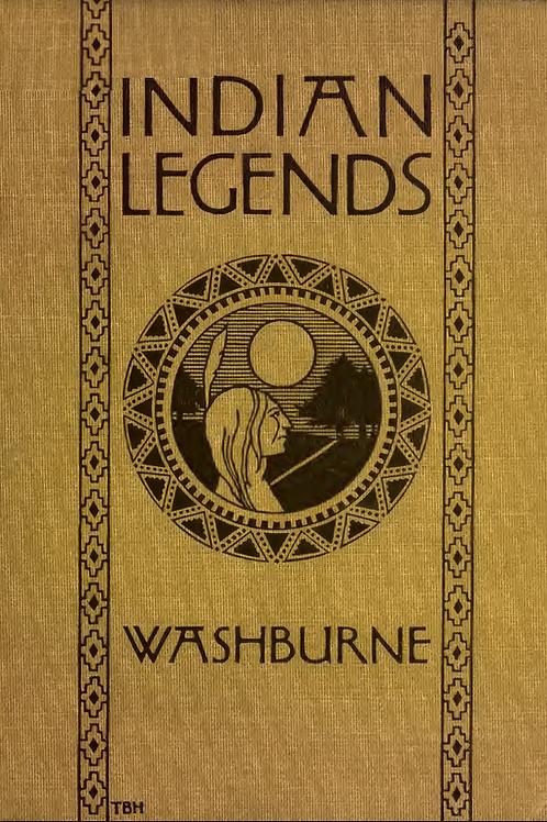 Indian Legends - M Foster Washburne 1915