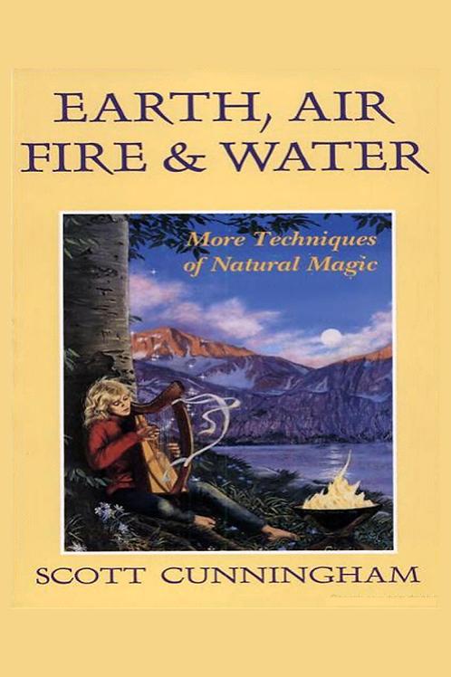Earth, Air, Fire and Water - Scott Cunningham