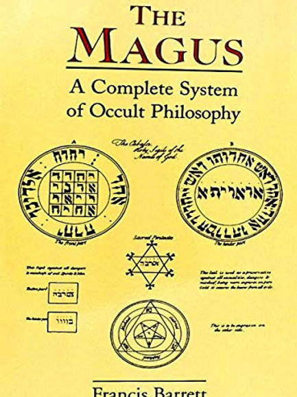 Magus - A Complete System of Occult Philosophy 1801