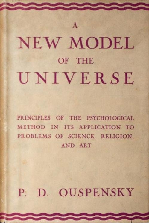 A New Model Of The Universe - P D Ouspensky