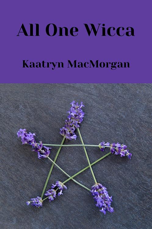 All One Wicca - Kaatryn MacMorgan